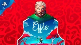 Effie | Official Trailer | PS4