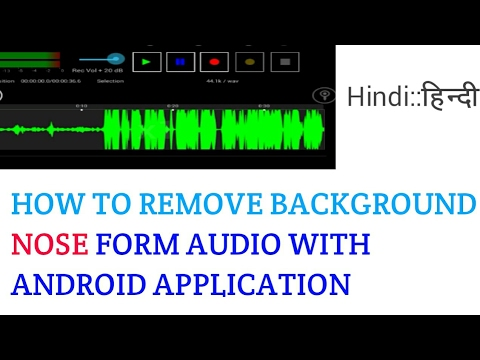 How To Remove Background Noise From Audio with Android device- Lexis Audio  Editor-[Hindi]