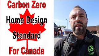 Creating the Standard for Carbon Zero Homes in Canada!