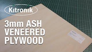 3.6mm Ash Veneered Plywood From Kitronik