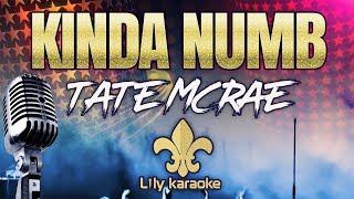 Tate McRae - Kinda Numb (Karaoke Version)