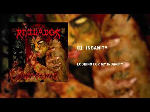 1. Renegados - Insanity