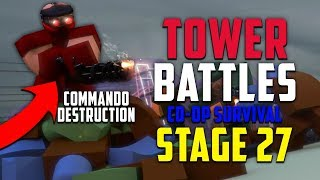 THE POWER OF COMMANDOS | 2v2 CO OP SURVIVAL STAGE 27 | ROBLOX TOWER BATTLES