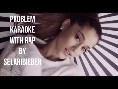 Problem Karaoke With BackGround Vocals and Rap