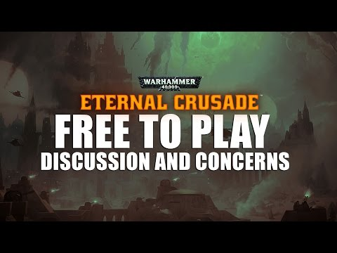 Eternal Crusade - Going Free to Play