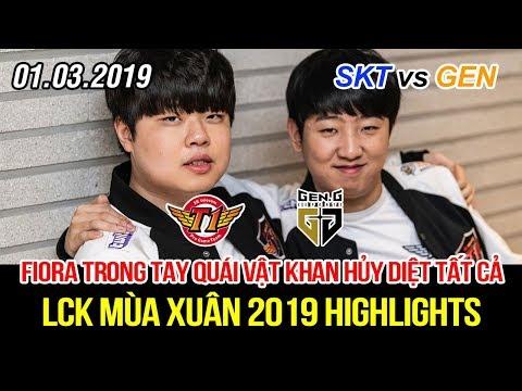 [LCK 2019] SKT vs GEN Game 1 Highlights | Quái vật Khan Fiora cùng Faker và Dream Team hủy diệt hết