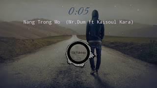 Nắng Trong Mơ ( Mr.Đùm ft. Kaisoul ) || Rap Việt Music