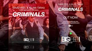 David Peel & Kilian Taras feat. Michael Zhonga - Criminals (Danny Cavane Remix Edit)