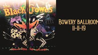Black Crowes - Hard to Handle - 11/11/19 - Bowery Ballroom.