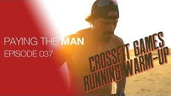 My Running Warm-Up | Paying the Man Ep.037