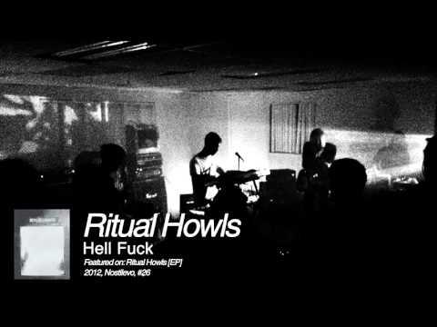 Ritual Howls - Hell Fuck