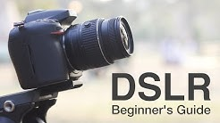 How to Use a DSLR Camera? A Beginner's Guide