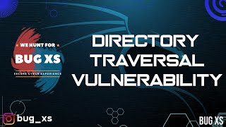How to Find Hidden Directories | Directory Traversal Vulnerability | Step by Step Guide | Bug Bounty