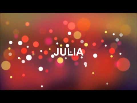 Alles Gute Zum Geburtstag Julia Youtube