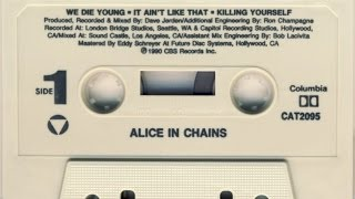 Alice in chains - We die young 1990 [Full EP]