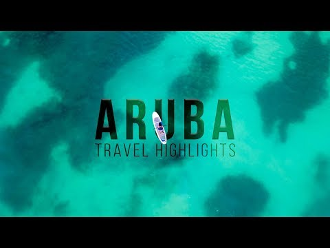 Aruba Travel Guide: One week in Aruba Highlights