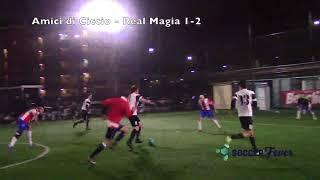 SOCCER LEAGUE C5 - DECIMA GIORNATA - Amici di Ciccio vs Real Magia