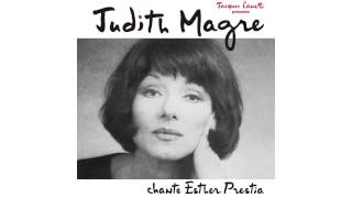 Judith Magre - Seule à Être Deux