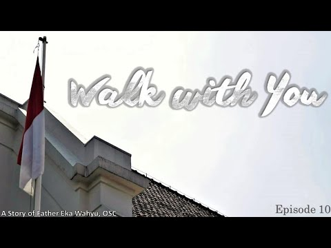 Walk With You - Eps 10