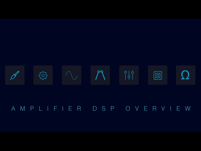 Amplifier DSP Overview: Connect Series by LEA Professional
