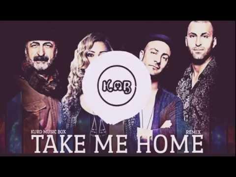 Li Dinê Take Me Home (Remix) Kurd Music Box
