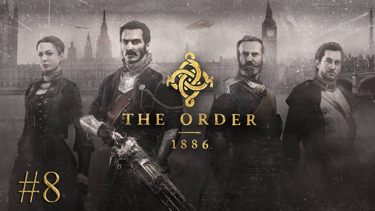 The Order: 1886 [#8] Prawda...