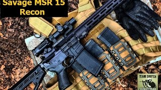 savage MSR Recon AR 15 Review