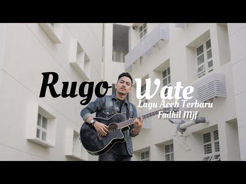 Lagu Aceh Terbaru - Rugo Wate - ( Cover By Fadhil Mjf )