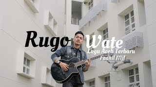 Download lagu Lagu Aceh Terbaru - Rugo Wate - ( Cover by Fadhil Mjf )