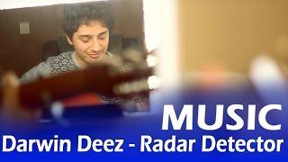 radar detector darwin deez acoustic cover   bandrewshmond