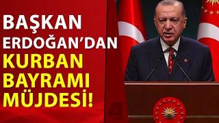Kurban bayramı tatili kaç gün oldu? Kabine toplantısı sonrası Başkan Erdoğan'dan önemli açıklamalar!
