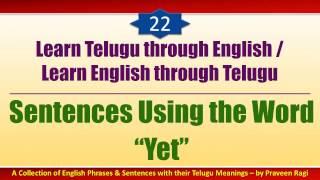22 - Spoken Telugu (Intermediate Level) Learning Videos - Sentences Using The Word