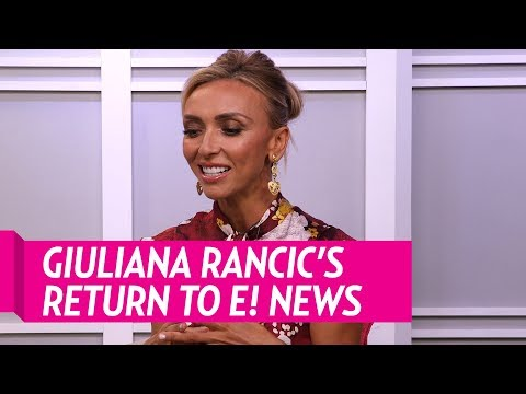 Giuliana Rancic Opens Up About Return to E! News