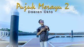 Daeren Okta - Pujuk Merayu 2 (Official Music Video)