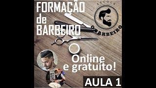 Curso de Barbeiro completo - Aula 1