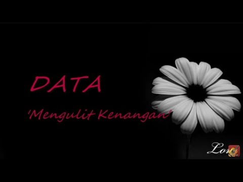 DATA - Mengulit Kenangan ★★★ LIRIK ★★★