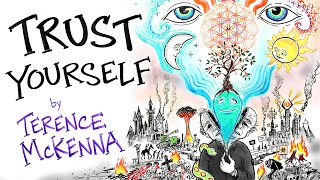Reject Authority, Trust Yourself - Terence Mckenna