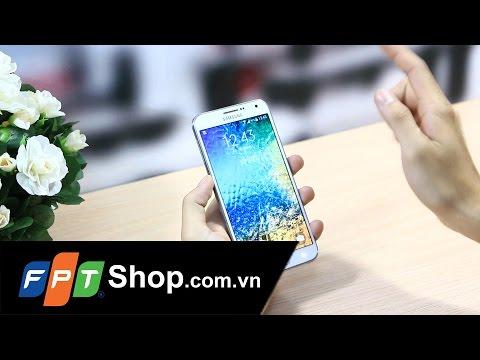 FPT Shop - Đánh giá nhanh - Samsung Galaxy E7