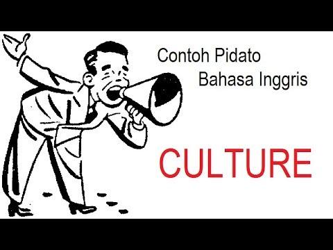 Teks & Suara Contoh Pidato Bahasa Inggris - CULTURE
