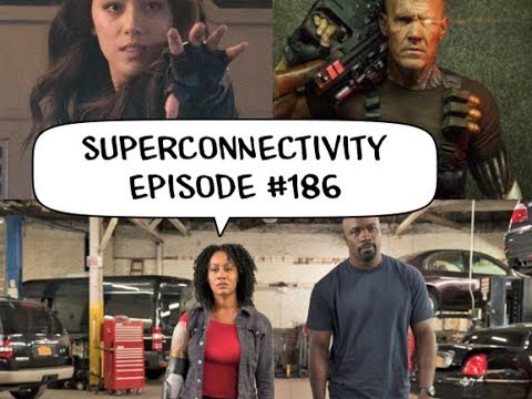 Agents of Shield S5 Finale, Luke Cage S2: Superconnectivity #186