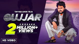 GUJJAR (Official Video) Tayyab Amin Teja | Seemab Arshad | Latest Punjabi Song 2021 | Punjabi Song |