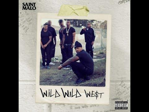 Saint Malo - Wild Wild West