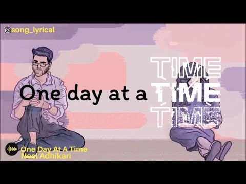 One Day At A Time - Neel Adhikari | Lyrics Video | Little Things Season 3 OST Soundtrack