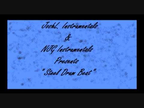 {NJG&JoshL. Instrumentals} Steel Drum Beat.wmv