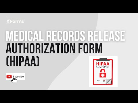 Medical Records Release Authorization Form (HIPAA) EXPLAINED