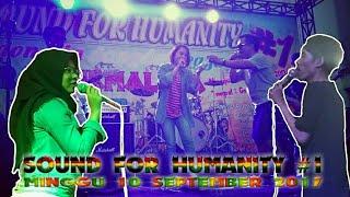 Download Video SOUND FOR HUMANITY #1 | GOR SUKAPURA DADAHA - TASIKMALAYA MP3 3GP MP4