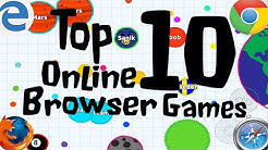 """😍Top Ten """"Online Browser Games""""   Free To Play!!"""