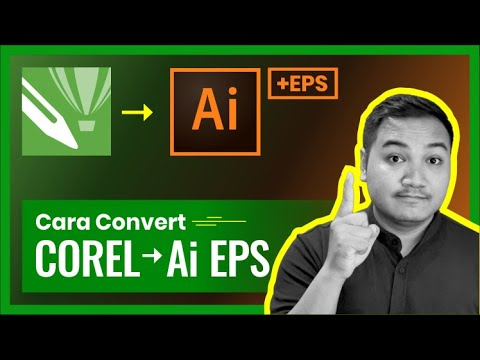 Tutorial Convert Corel Draw Ke Adobe Illustrator ( Ai Dan EPS)