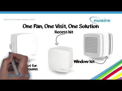 Cyfan from Nuaire. One visit. One fan. One perfect solution.