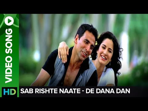 Rishte Naate (Full Video song) | De Dana Dan | Akshay Kumar & Katrina Kaif